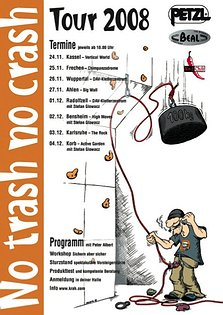 no trash, no crash-Tour 2008 Poster