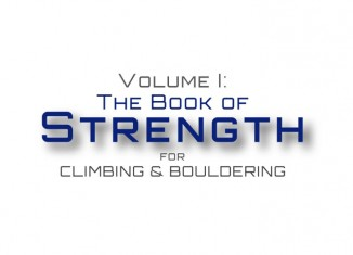 Train Hard But Smart Vol. 1 - The Book of Strength for Climbing and Bouldering