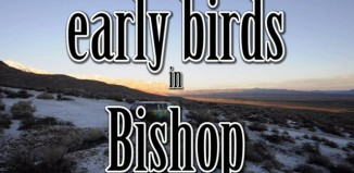 Early birds in Bishop - Eat, sleep, boulder and repeat (c) Triple M Production