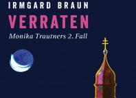 Verraten - Monika Trautners zweiter Fall (c) Bergverlag Rother