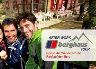 Mit der AFTER WORK BERGHAUS TOUR gemeinsam den wohlverdienten Feierabend genießen