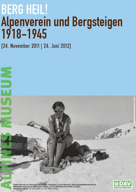 Berg Heil! Aktuelle Sonderausstellung im Alpinen Museum des DAV