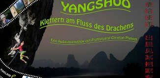 Vortrag in Bad Tölz: Yangshuo - Klettern am Fluss des Drachens