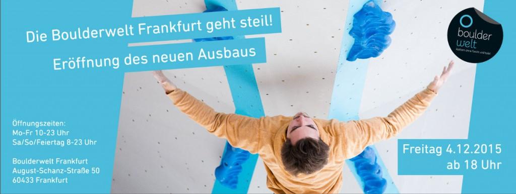 Die Boulderwelt Frankfurt geht steil: Offizielle Eröffnung des brandneuen Ausbaus am 04.12.15