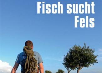 Fisch sucht Fels: Von der Absurdität norddeutschen Bergsteigens (c) Panico Alpinverlag