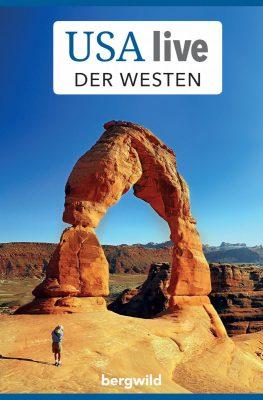 Reiseführer 'USA live: Der Westen' (c) Bergwild Verlag