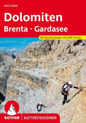 Klettersteige Dolomiten - Brenta - Gardasee (c) Rother Bergverlag