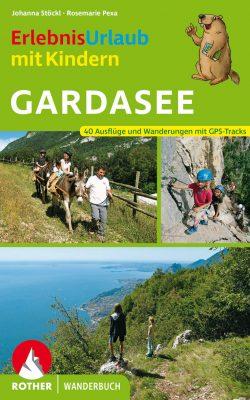 Erlebnisurlaub mit Kindern Gardasee (c) Rother Bergverlag