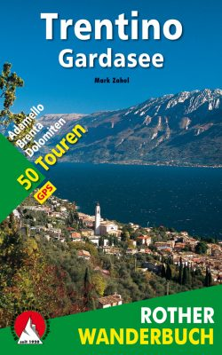 Trentino - Gardasee (c) Bergverlag Rother